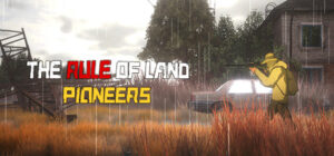 Read more about the article The Rule of Land Pioneers Beginner Guide and Tips